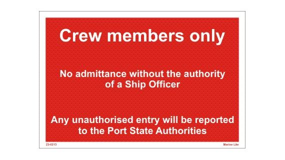 ISPS Code Signs :: Crew members only - No admittance 23-0213